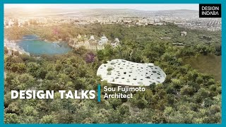 Sou Fujimoto on multi-layered and conceptual architecture
