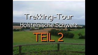 Trekking-Tour in der Holsteinischen Schweiz, Teil 2/2