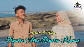 RINDU AKU RINDU KAMU (Doel Sumbang) Cover By TIYA & SYAHRIL