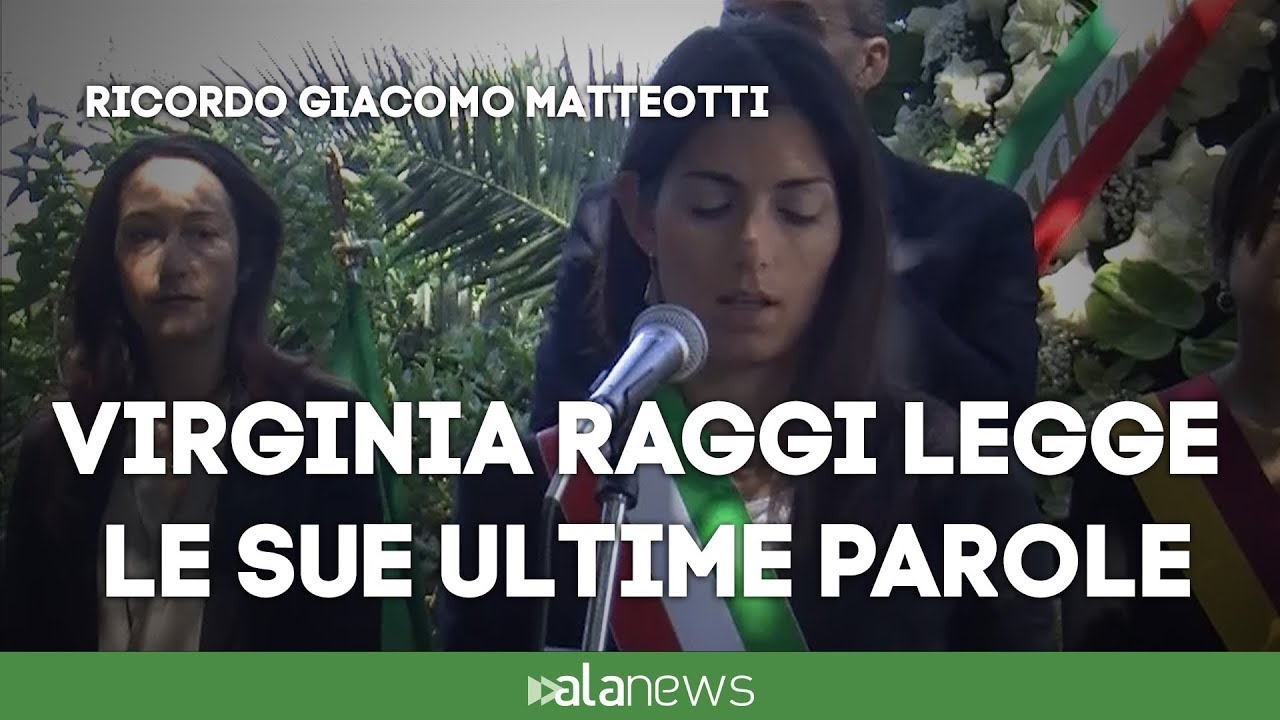 Sindaca Raggi legge ultimo discorso di Giacomo Matteotti - YouTube