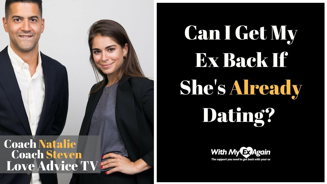 Get ex back dating someone else