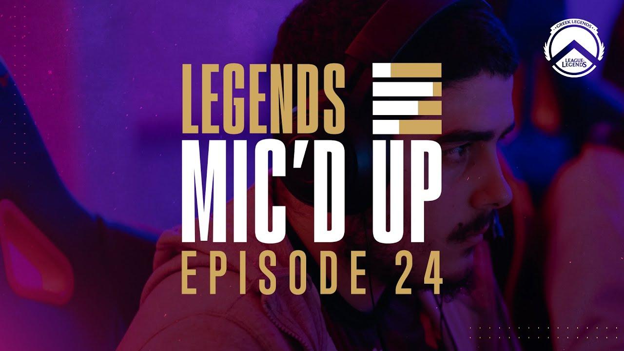 Legends Mic'd Up - Ep.24