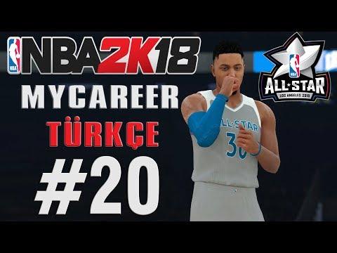 NBA 2K18 MyCareer Türkçe #20 - 2018 ALLSTAR MAÇI
