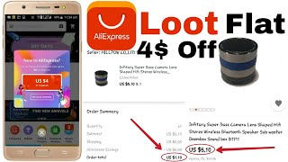 Aliexpress offer- Loot Offer Flat 4$ Off Any Aliexpress Products | Aliexpress Loot | Alibaba group