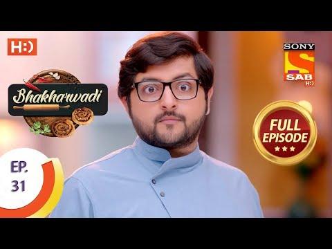Bhakharwadi - Ep 31 - Full Episode - 25th March, 2019