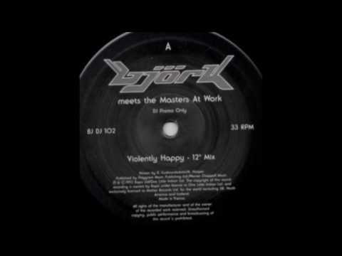 Bjork - Violently Happy (12'' Mix)