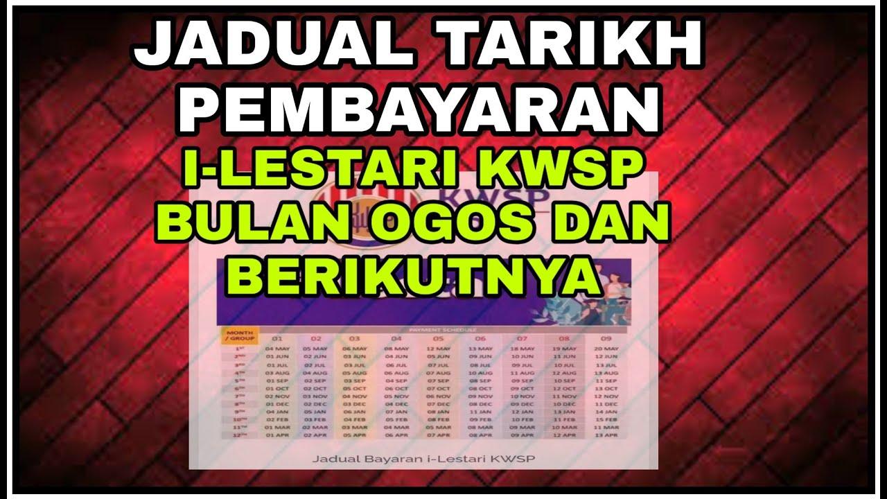Jadual Tarikh Pembayaran I Lestari Kwsp Bulan Ogos Dan Berikutnya Youtube