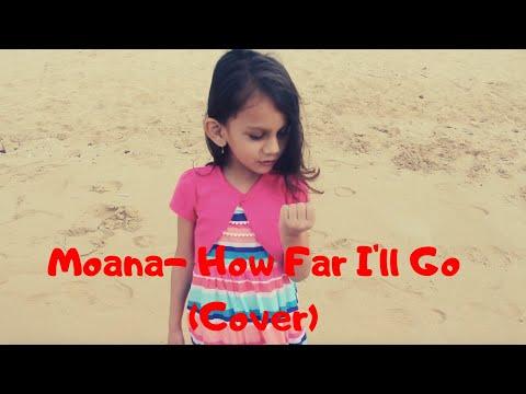 How far I'll go (Cover Song) - Ahana