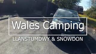 Wales Camping   Llanystumdwy & Snowdon   2019