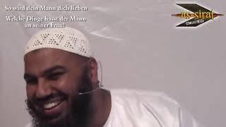 So wird dein Mann dich lieben!  Welche Dinge hasst der Mann an seiner Frau ? Ahmad Abul Baraa