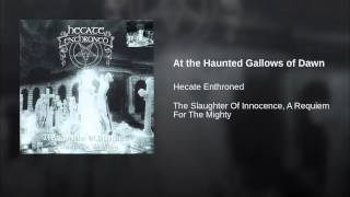 At the Haunted Gallows of Dawn