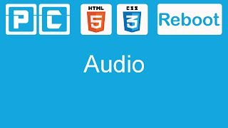 HTML5 and CSS3 beginners tutorial 9 - New audio tag