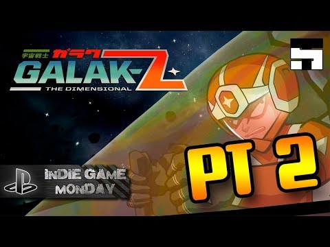 Galak-Z: The Dimensional - Part 2| INDIE GAME MONDAY |