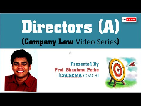 Company Law = Directors - Companies act 2013 (For Jun / Dec 2017) en streaming