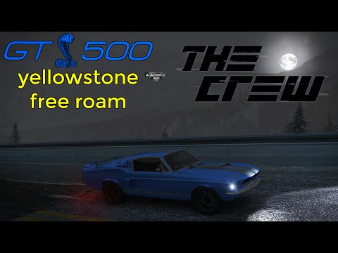 1967 Shelby GT500 - The Crew - Yellowstone Free Drive