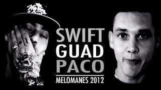 Swift Guad & Paco (Hérésie) - Melomanes 2012