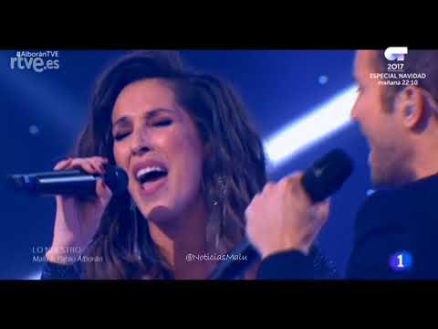Malú y Pablo Alborán 'Lo nuestro' | Prometo parar el tiempo 'Alborán TVE' 24/12/2017 | @NoticiasMalu