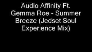 Audio Affinity Ft. Gemma Roe - Summer Breeze (Jedset Soul Ex