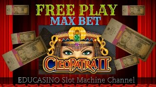👉🔥CLEOPATRA 2 🔥 FREEPLAY 🔥 MAX BET 🔥 BY IGT SLOTS