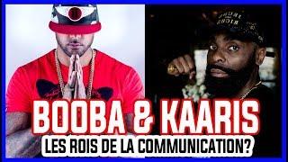 Booba et kaaris les rois de la communication?
