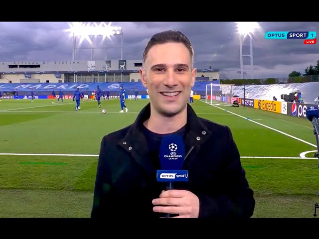 Optus Sport (UCL Pitchside: Real Madrid-Chelsea)