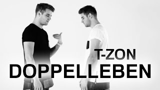 T-ZON - DOPPELLEBEN (Official HD Video) prod. by Topic