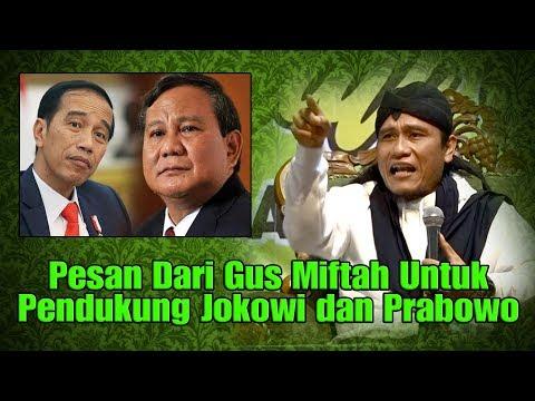 Pesan Dari Gus Miftah Untuk Jokowi Dan Prabowo