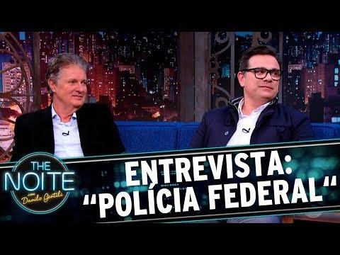 Entrevista com diretores do filme Polícia Federal | The Noite (20/09/17)
