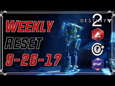 Destiny 2: WEEKLY RESET   September 26th 2017