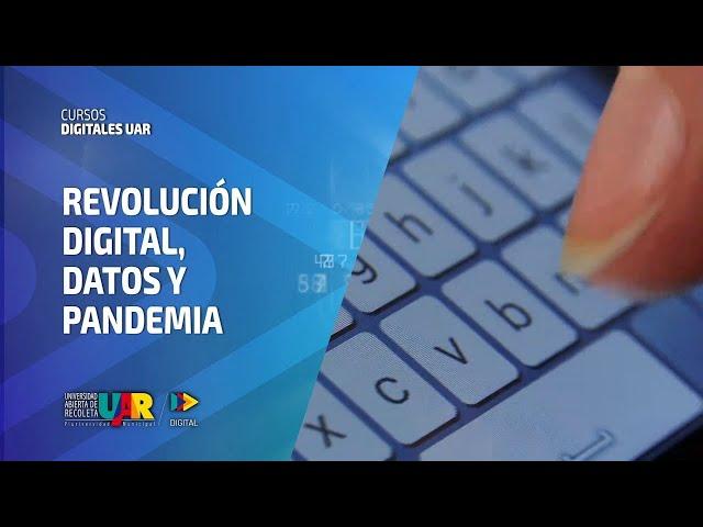 Curso Revolución Digital: Datos y pandemia | Semana 5