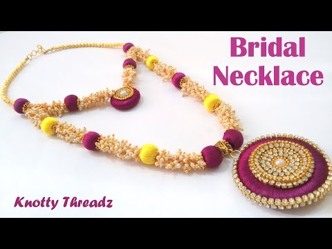 How to make Silk Thread Bridal Necklace using Loreals at Home | Tutorials !!