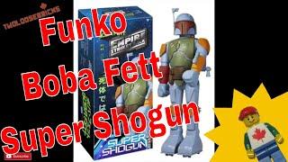 Funko Super Shogun Boba Fett