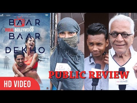 Baar Baar Dekho Full Movie Public Review   First day First Show   Katrina Kaif, Sidharth Malhotra