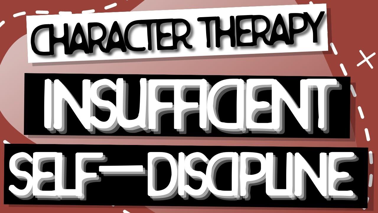 Video: Insufficient Self-Control/Self Discipline