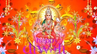 Happy Diwali Video HD,latest happy diwali video 2017,Lod Laxmi Devi Video HD,happy deepavali video