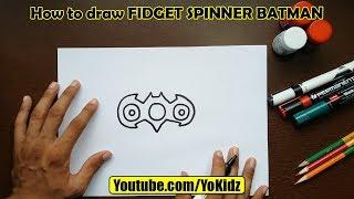 How to draw FIDGET SPINNER BATMAN