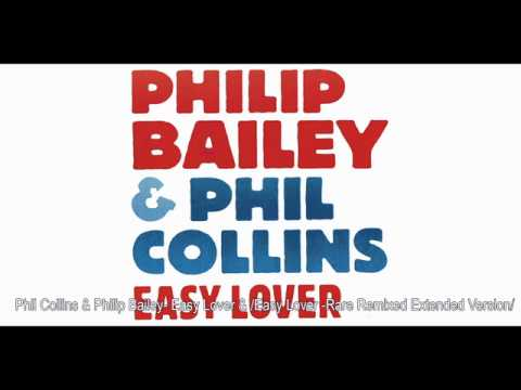 Phil Collins & Philip Bailey - Easy Lover & / Easy Lover - Rare Remixed Extended Version /