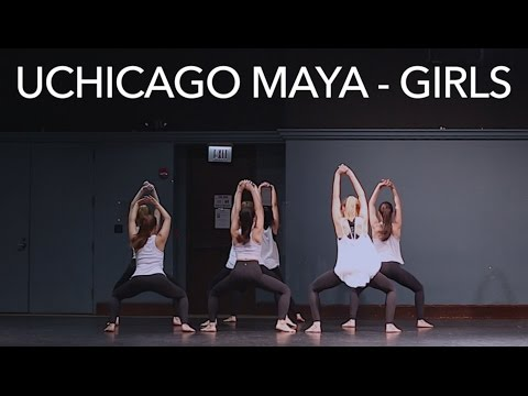 UChicago Maya - Girls (O-Week Set 2016)