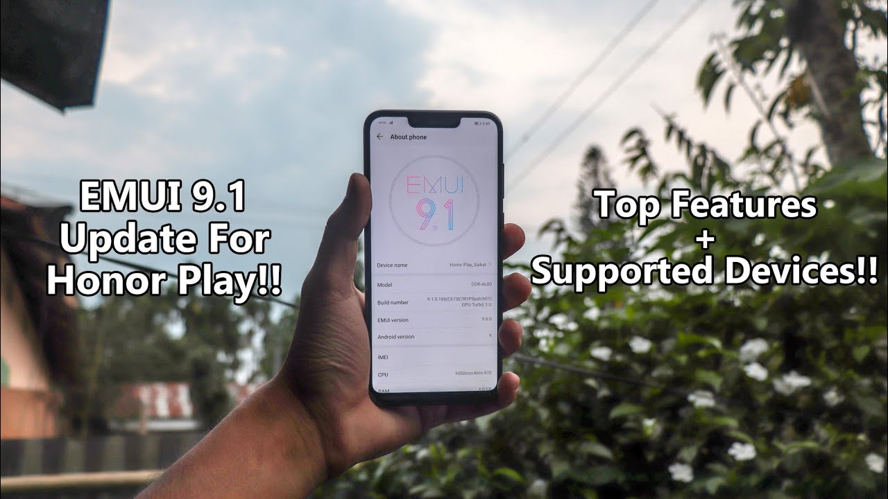 EMUI 9 1 Update For Honor Play!! Top Features & Supported Devices!!