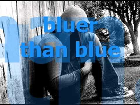 BLUER THAN BLUE lyrics