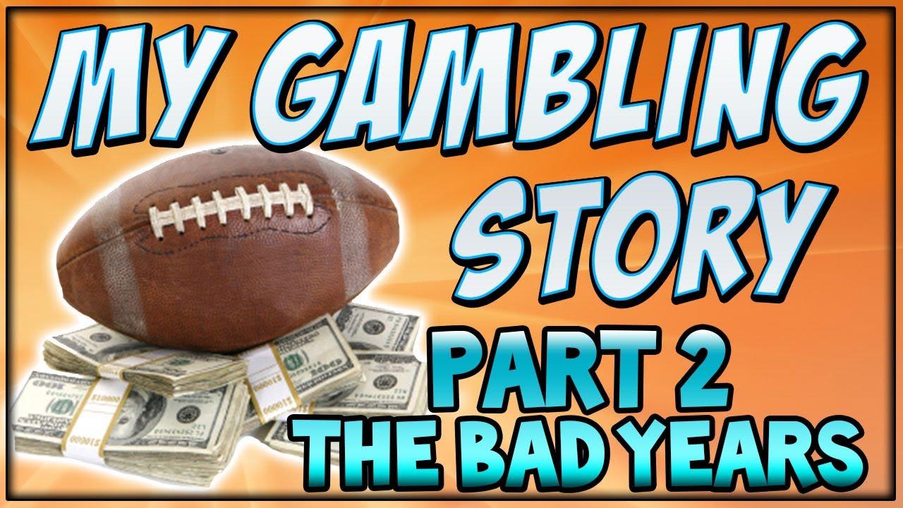 Bad Gambling Stories