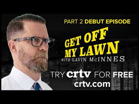 Get Off My Lawn Podcast w/ Gavin McInnes #42 | Let's Just Ab