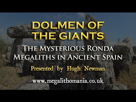 Dolmen of the Giants: The Mysterious Ronda Megaliths in Ancient Spain