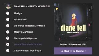 Diane Tell - Marilyn Montreuil (Album Preview)