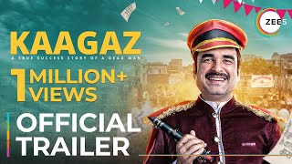 Kaagaz | Official Trailer | Pankaj T | Satish K | A ZEE5 Original Film | Premieres Jan 7 On ZEE5