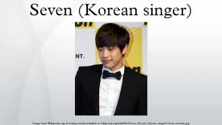 Seven (Korean singer)