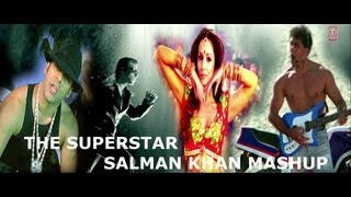 """The Superstar Salman Khan Mashup"" Full HD Video Song - By Dj Chetas"