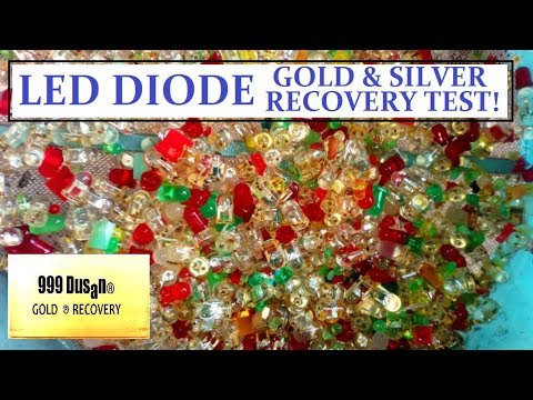 LED DIODE Gold And Silver Recovery Test!?