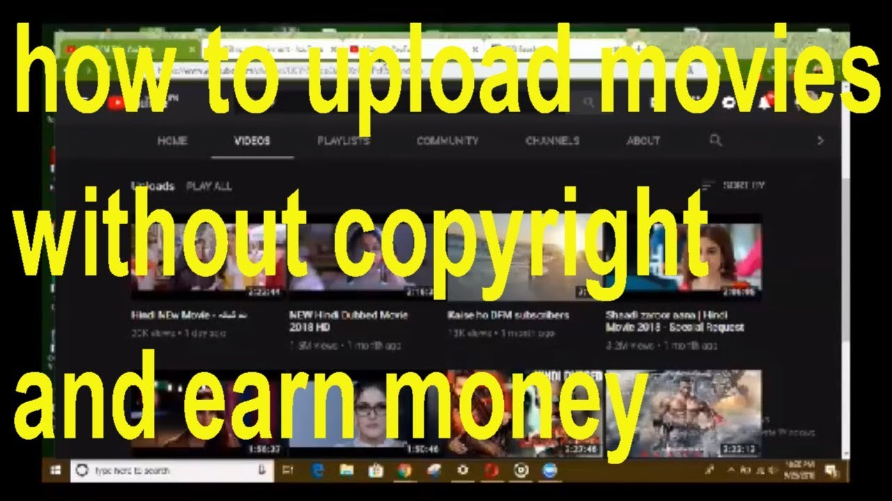 how to upload movies without copyright and earn money ...