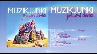 Muzikjunki - Junkyard Stories
